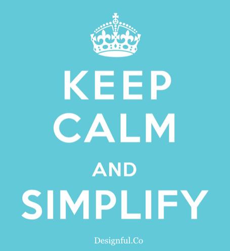 KeepCalmSimplify_designfulco